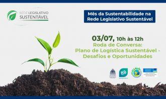 Desafios de implantação do PLS no legislativo serão tema dos Diálogos da Sustentabilidade