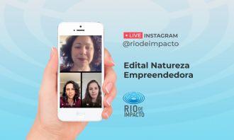 Rio de Impacto traz detalhes sobre programa de aceleração para negócios socioambientais