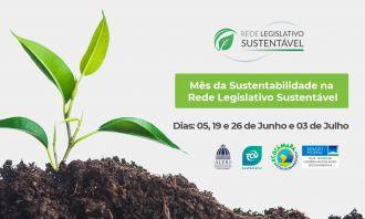 Rede Legislativo Sustentável promove eventos em homenagem ao Dia Mundial do Meio Ambiente