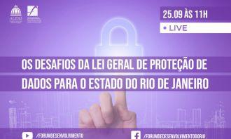 Desafios da Lei Geral de Proteção de Dados para o estado serão debatidos pelo Fórum