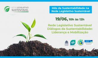 Painel abordará liderança e a gestão da sustentabilidade no Poder Legislativo