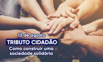 Projeto Tributo Cidadão contemplará novos municípios